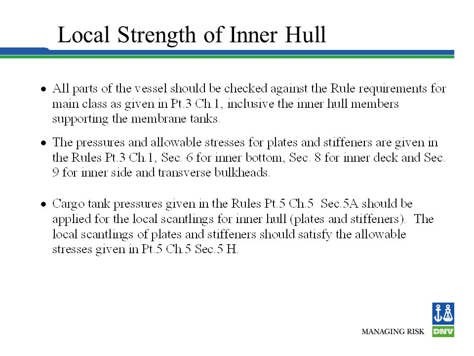 Local Strength of Inner Hull