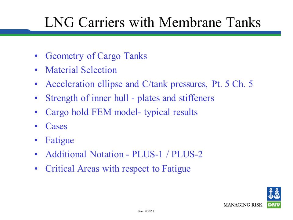 LNG Carriers with Membrane Tanks