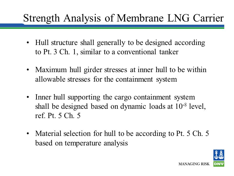 Strength Analysis of Membrane LNG Carrier