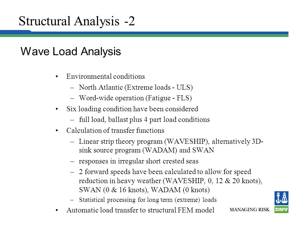 Structural Analysis -2 Wave Load Analysis Environmental conditions