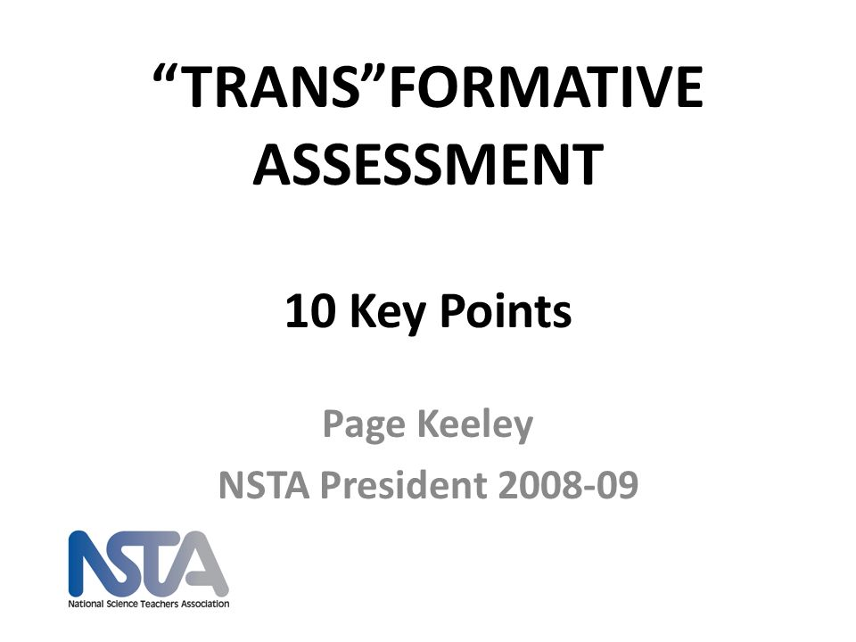 TRANS FORMATIVE ASSESSMENT 10 Key Points