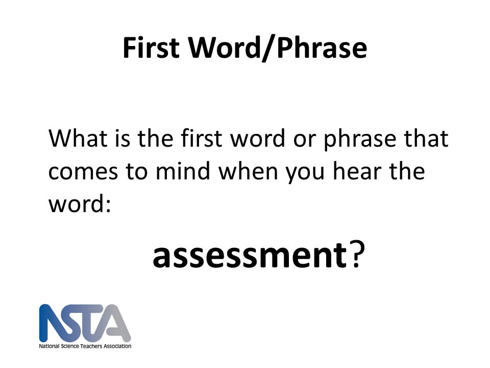 First Word/Phrase assessment