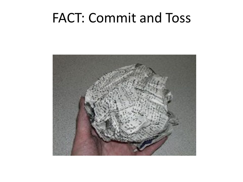 FACT: Commit and Toss 9:44 nsta.org