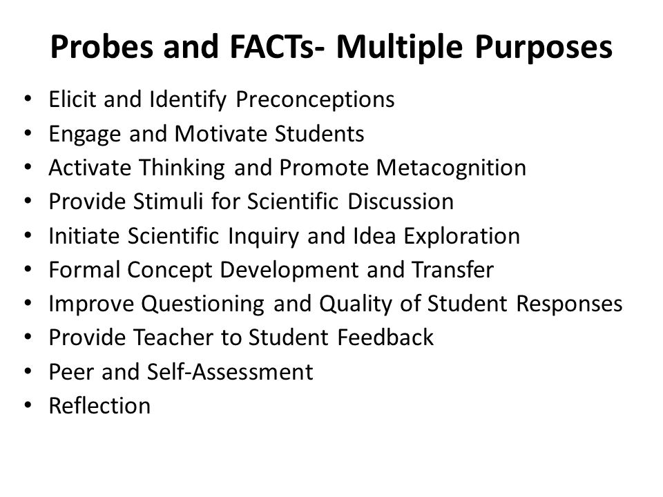Probes and FACTs- Multiple Purposes