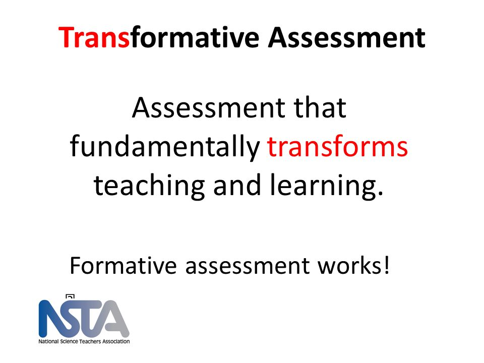 Transformative Assessment