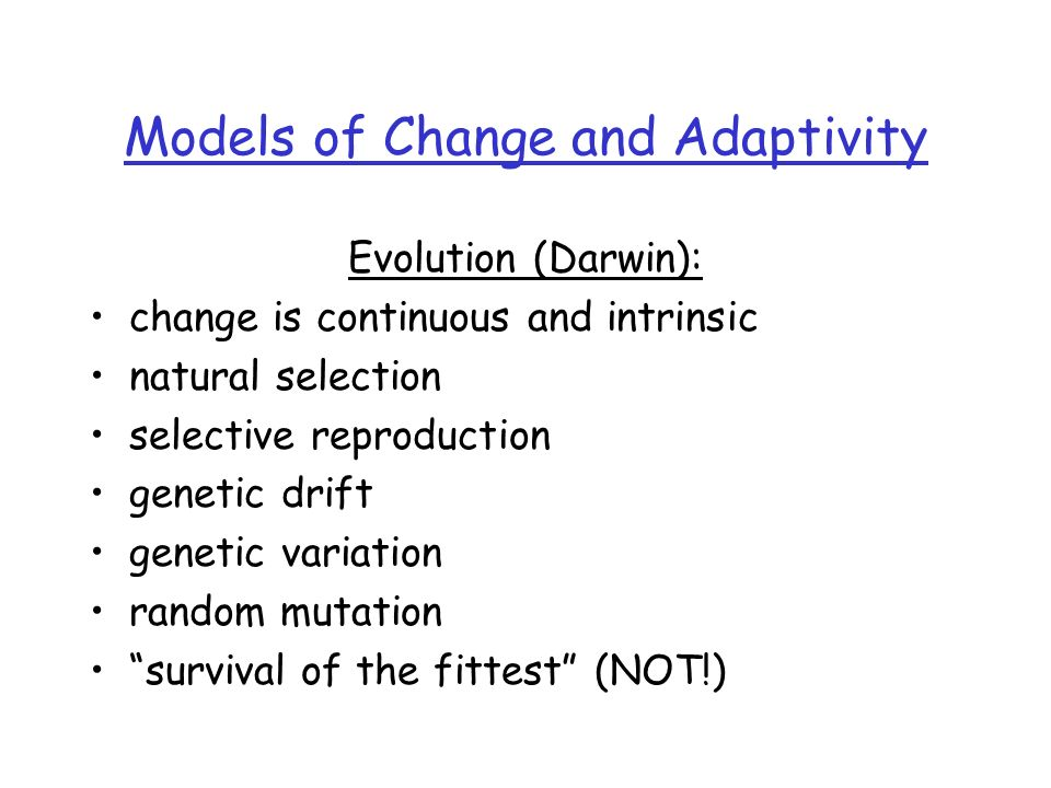 Models of Change and Adaptivity