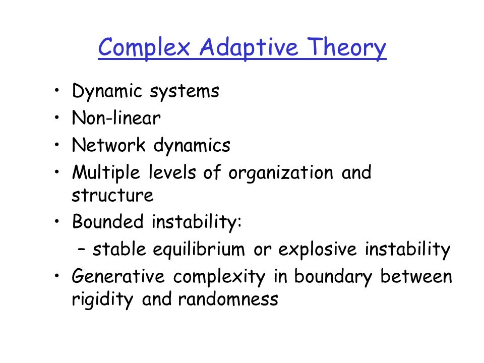 Complex Adaptive Theory