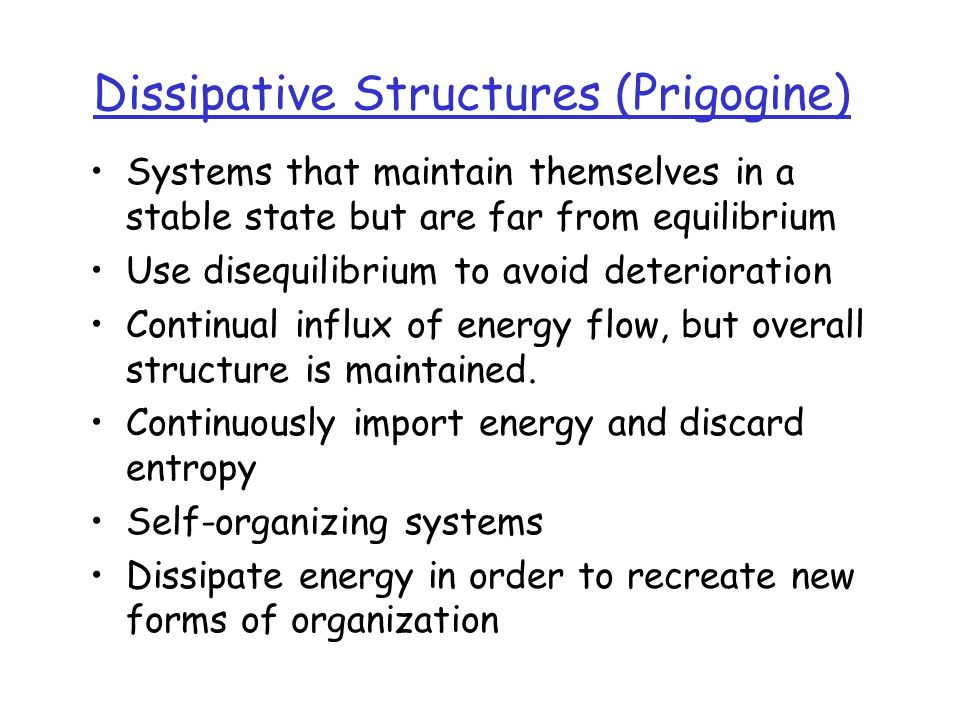 Dissipative Structures (Prigogine)