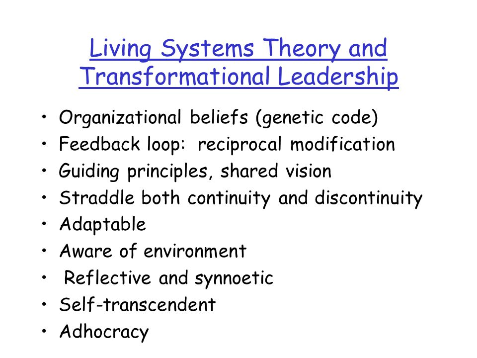 Living Systems Theory and Transformational Leadership
