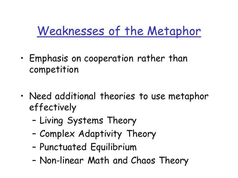 Weaknesses of the Metaphor