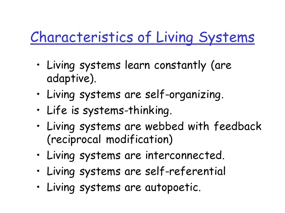 Characteristics of Living Systems
