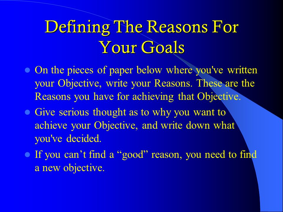 Defining The Reasons For Your Goals