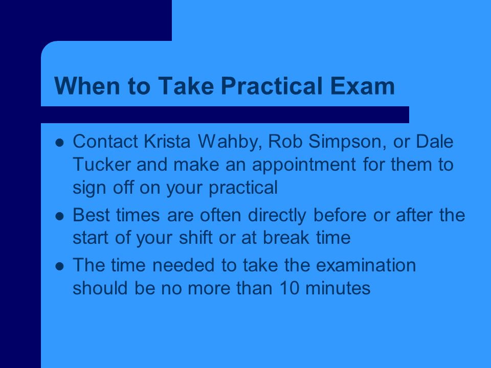 When to Take Practical Exam