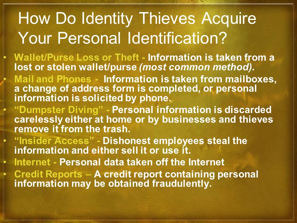 How Do Identity Thieves Acquire Your Personal Identification