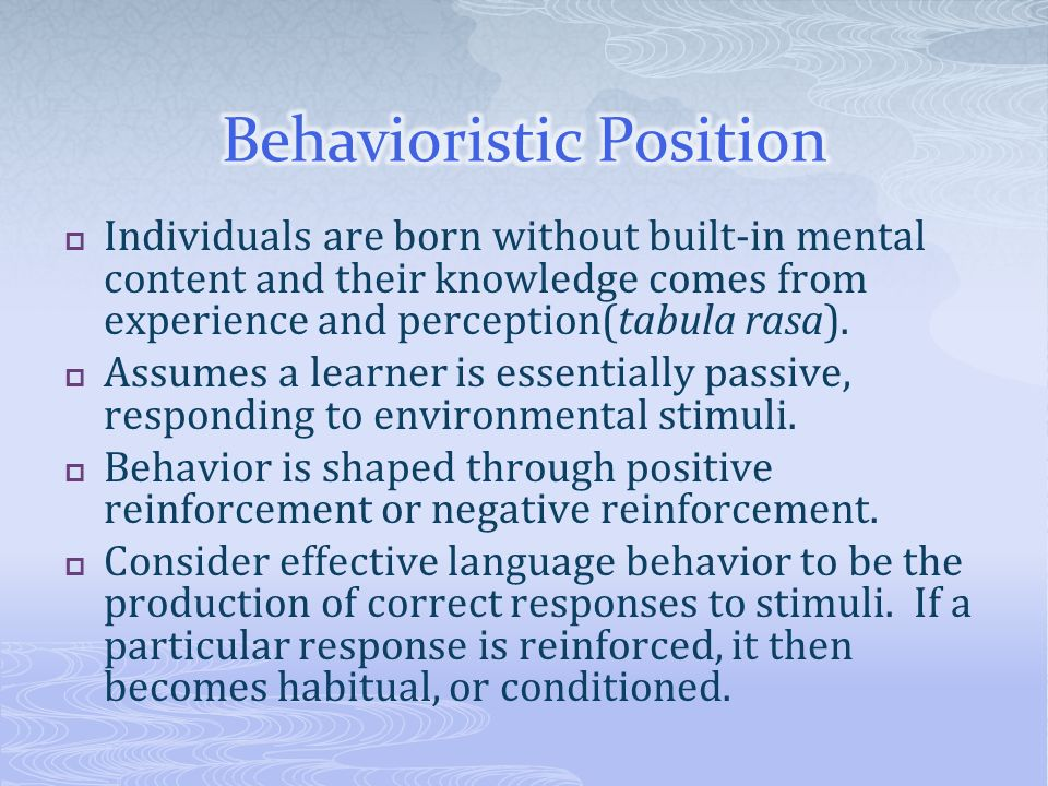 Behavioristic Position