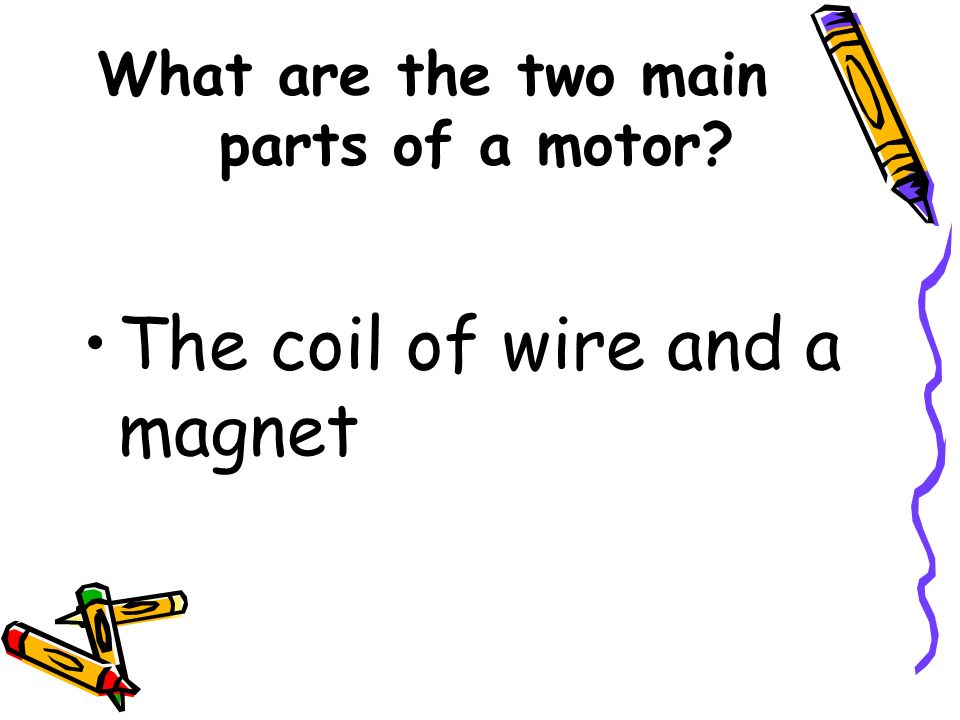 What are the two main parts of a motor