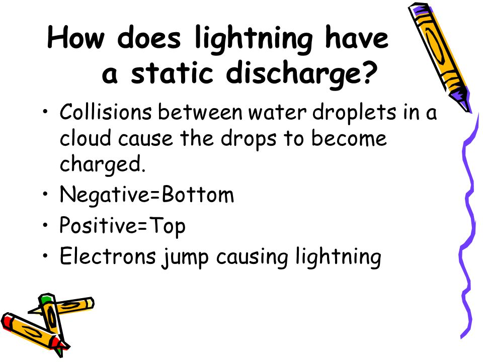 How does lightning have a static discharge