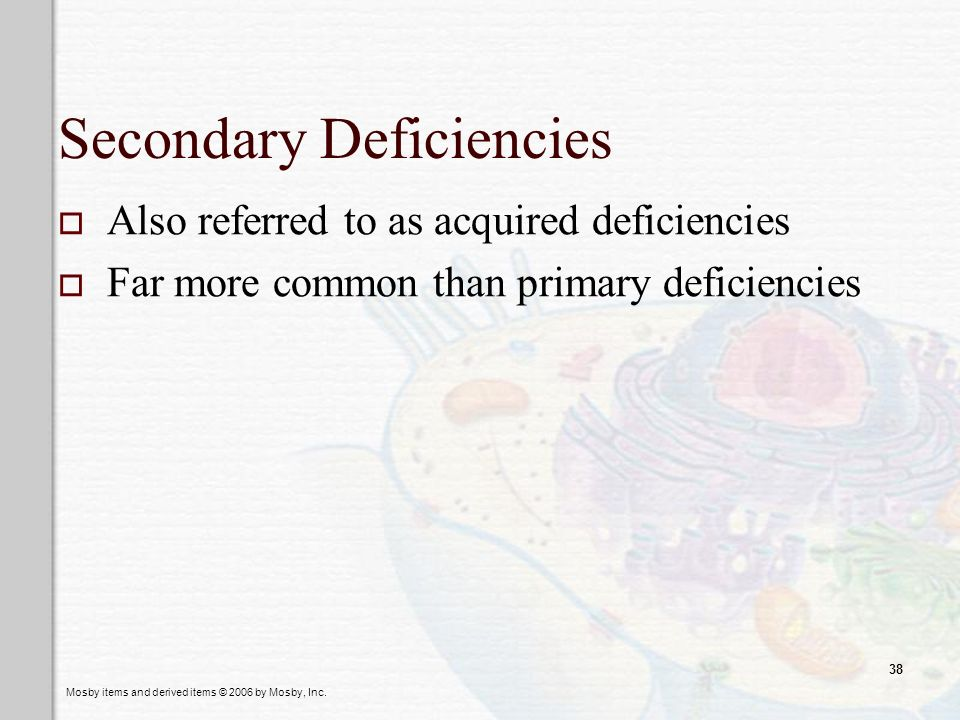 Secondary Deficiencies
