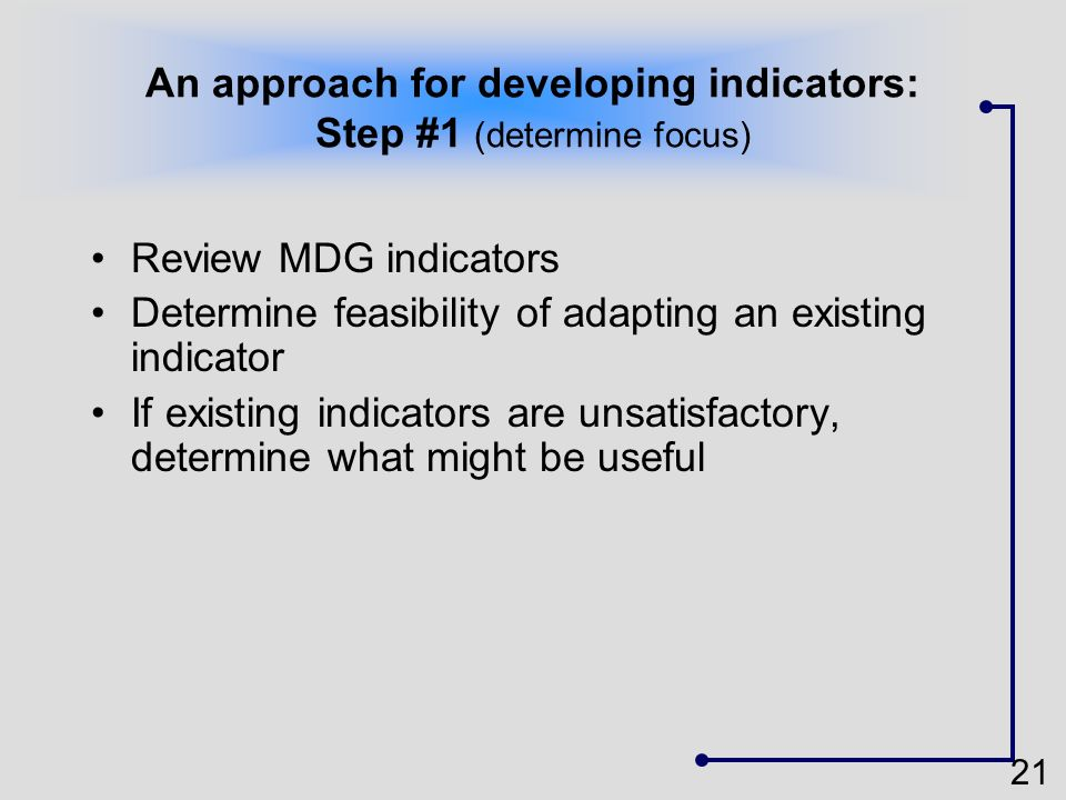An approach for developing indicators: Step #1 (determine focus)