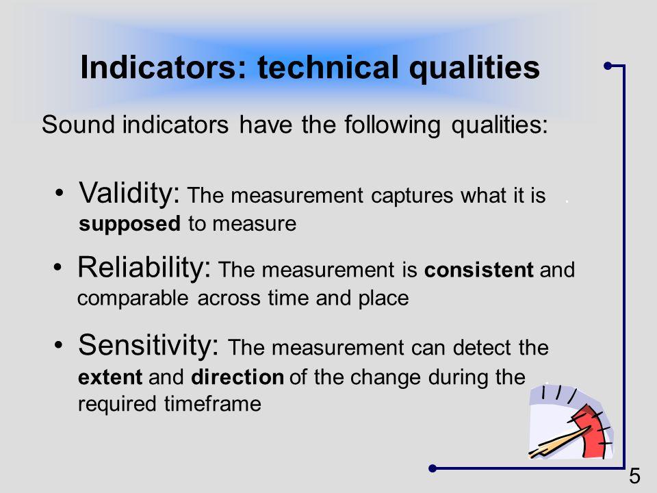 Indicators: technical qualities