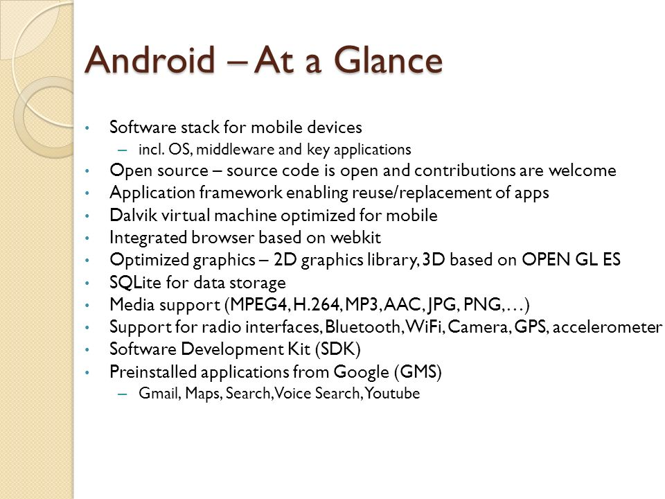 android is a software stack for The stack class represents a last-in-first-out (lifo) stack of objects it extends class vector with five operations that allow a vector to be treated as a stack.