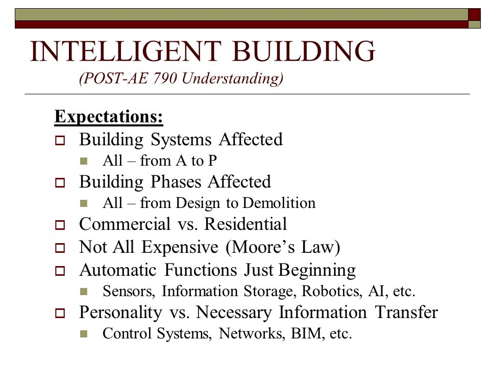 INTELLIGENT BUILDING (POST-AE 790 Understanding)
