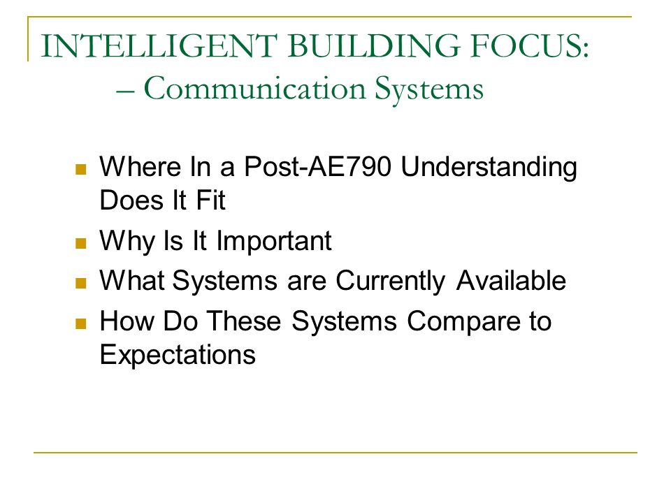INTELLIGENT BUILDING FOCUS: – Communication Systems