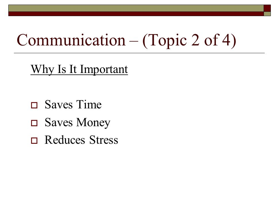 Communication – (Topic 2 of 4)