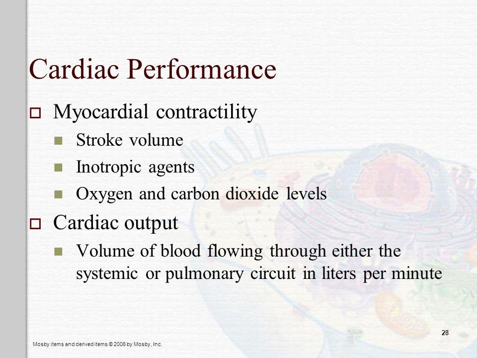 Cardiac Performance Myocardial contractility Cardiac output