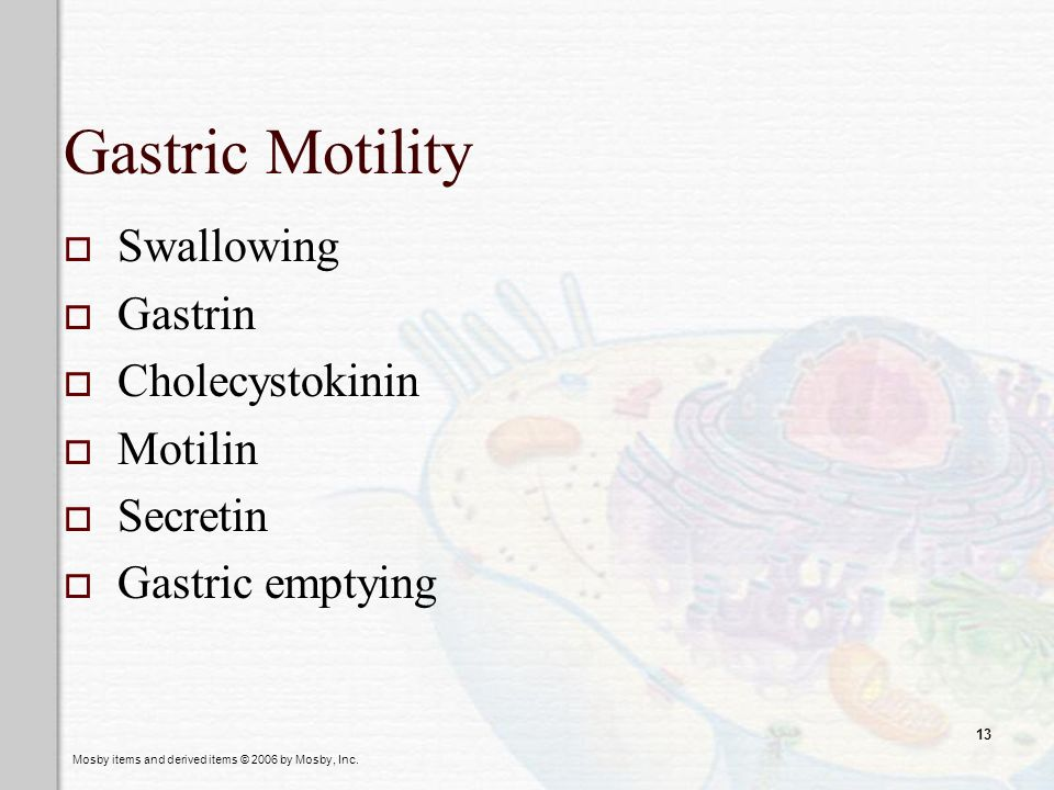 Gastric Motility Swallowing Gastrin Cholecystokinin Motilin Secretin