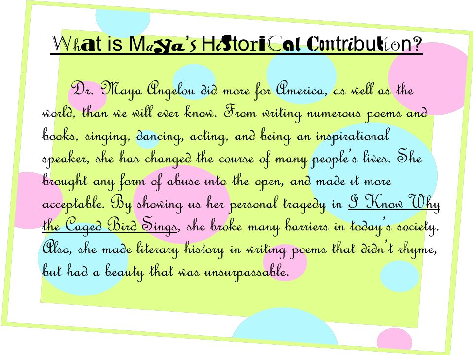 What is Maya's Historical Contribution