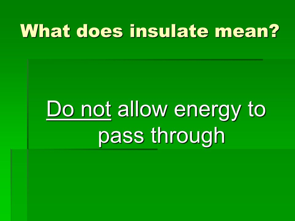 What does insulate mean