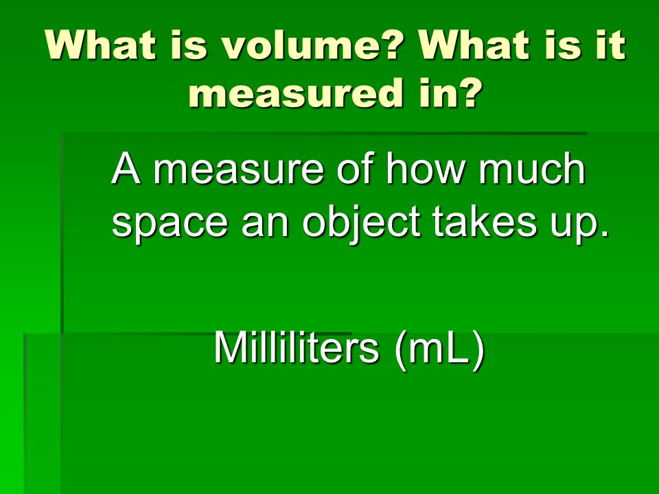 What is volume What is it measured in