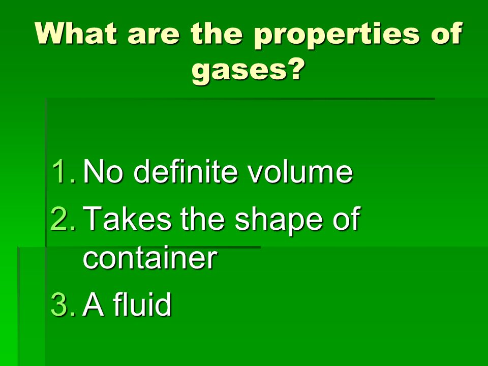 What are the properties of gases