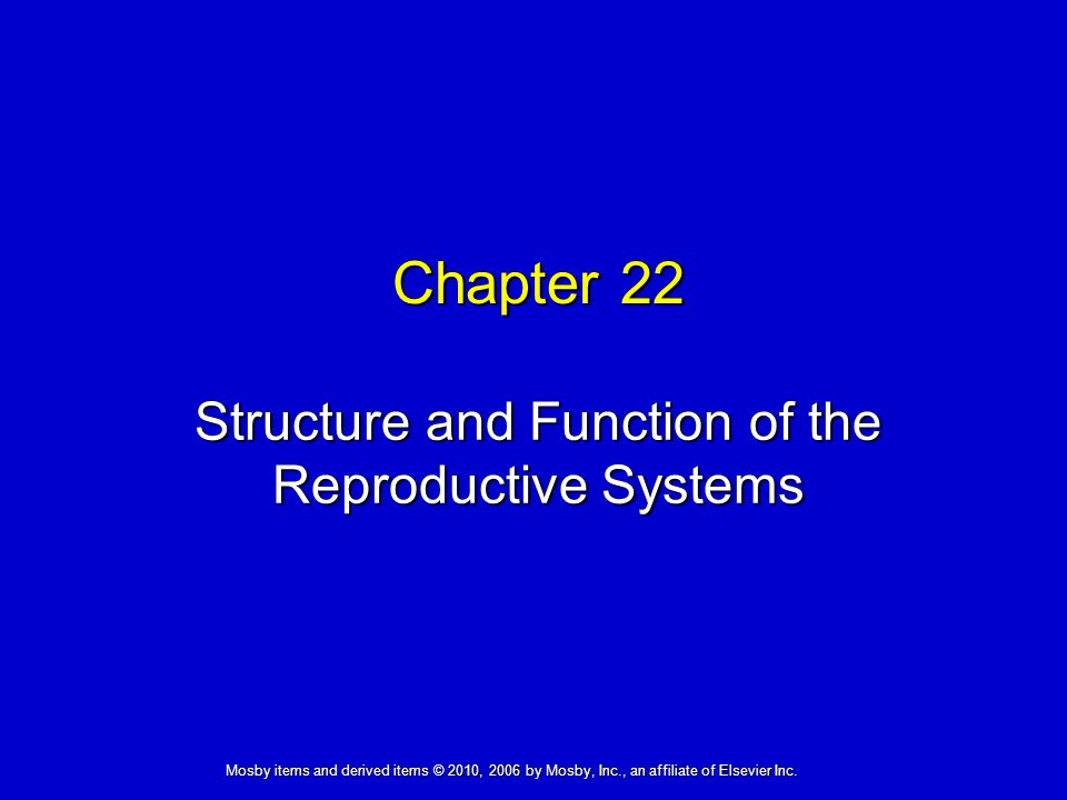 Structure and Function of the Reproductive Systems