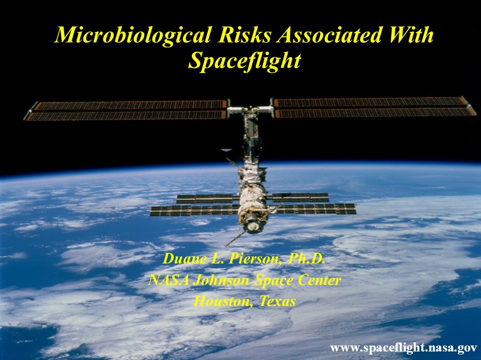 Microbiological Risks Associated With Spaceflight