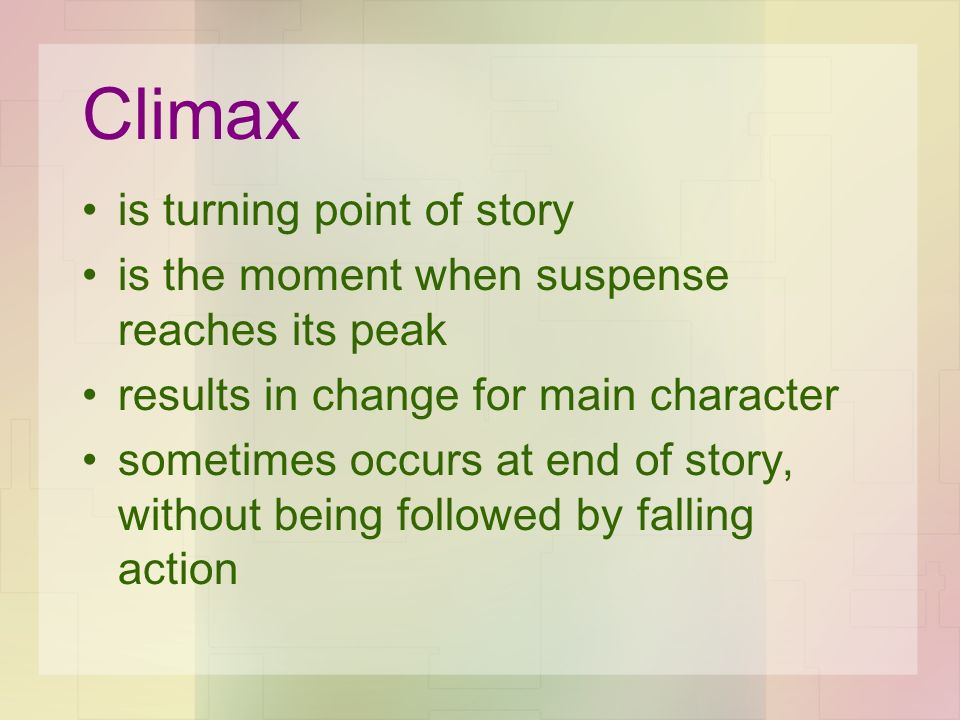 Climax is turning point of story