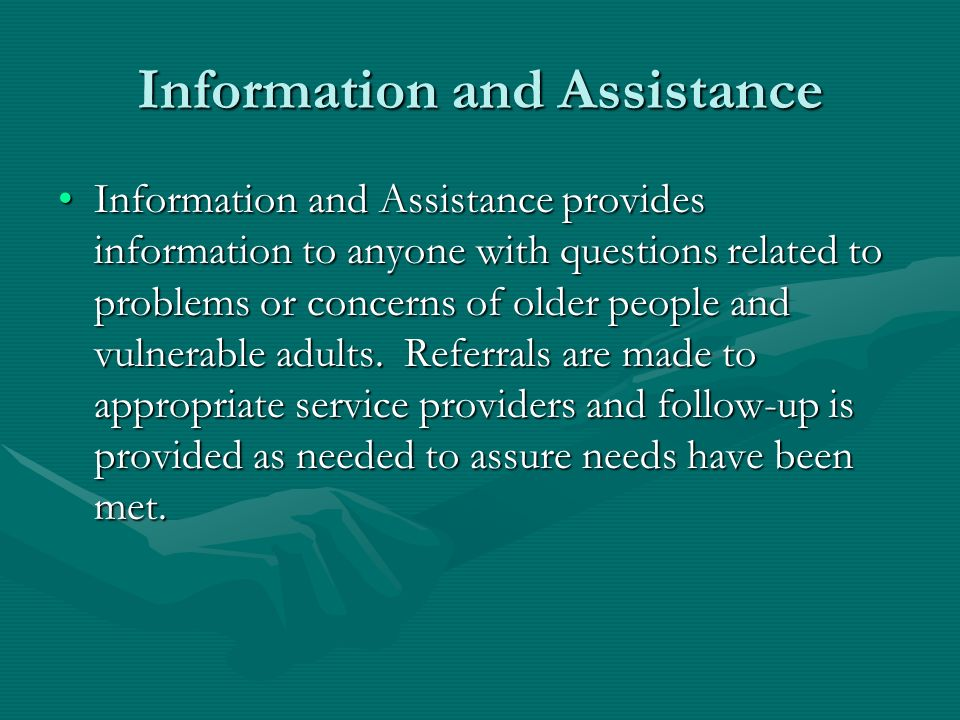 Information and Assistance