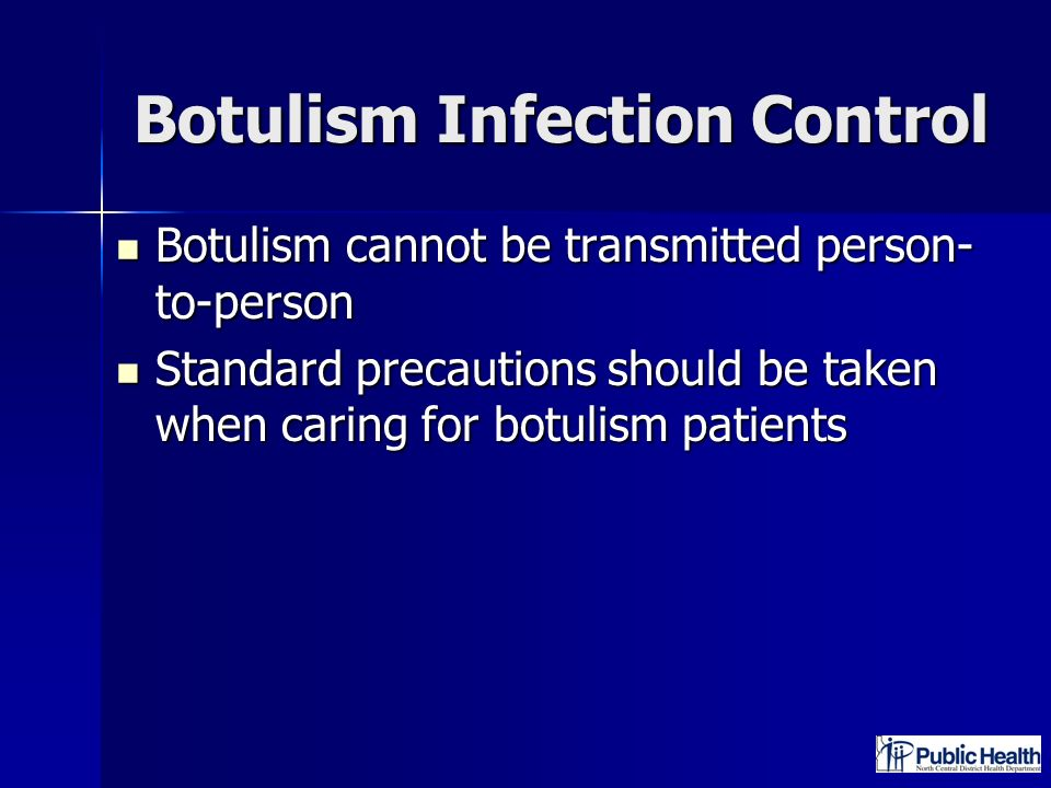 Botulism Infection Control