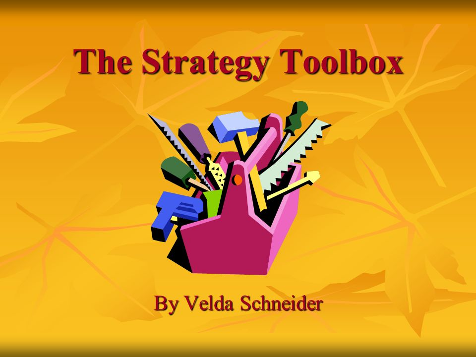The Strategy Toolbox By Velda Schneider