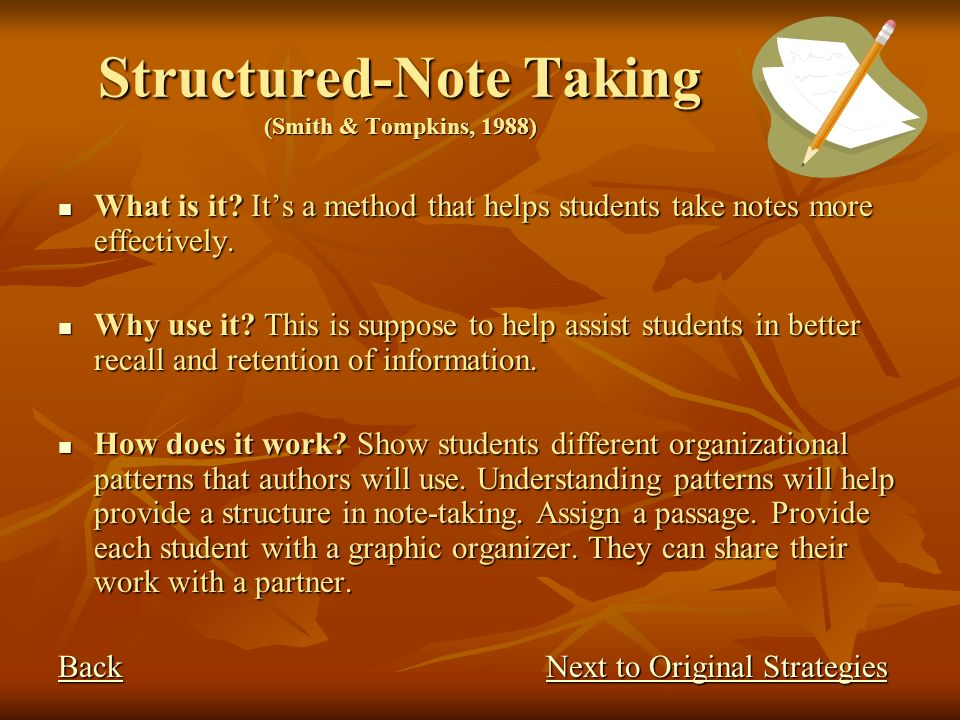 Structured-Note Taking (Smith & Tompkins, 1988)
