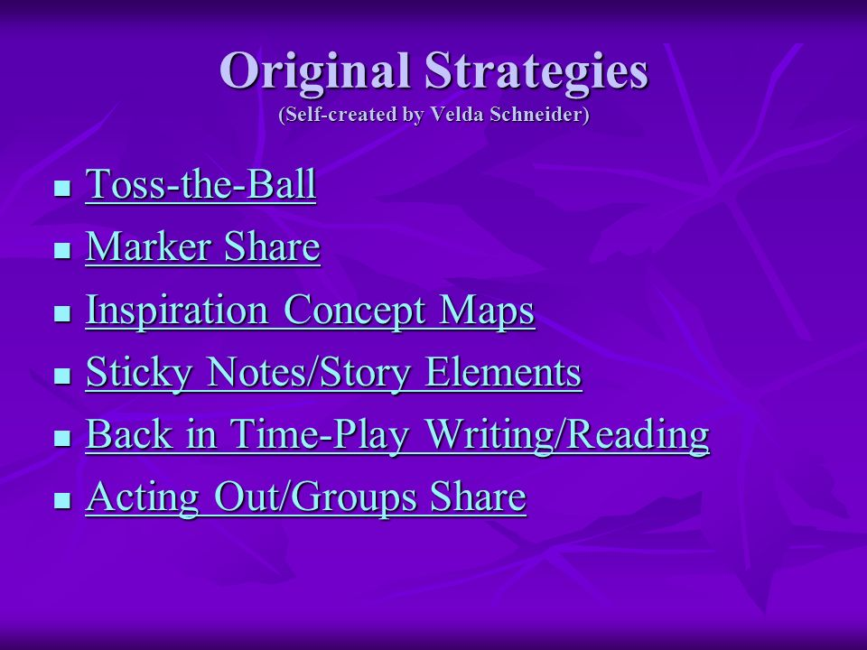 Original Strategies (Self-created by Velda Schneider)