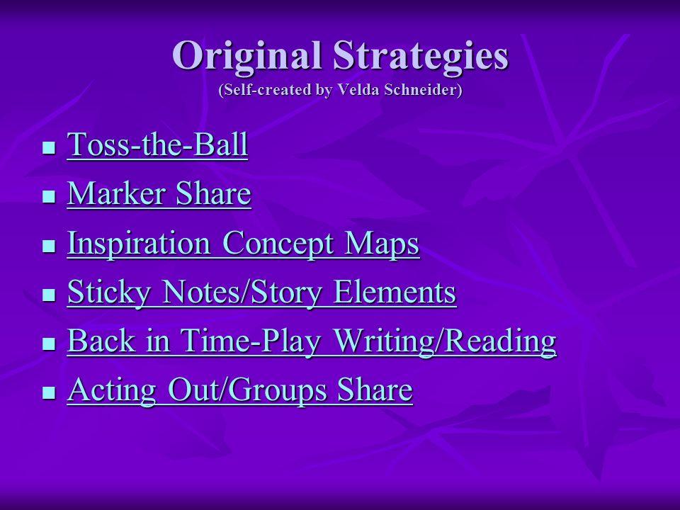 Original Strategies (Self-created by Velda Schneider)