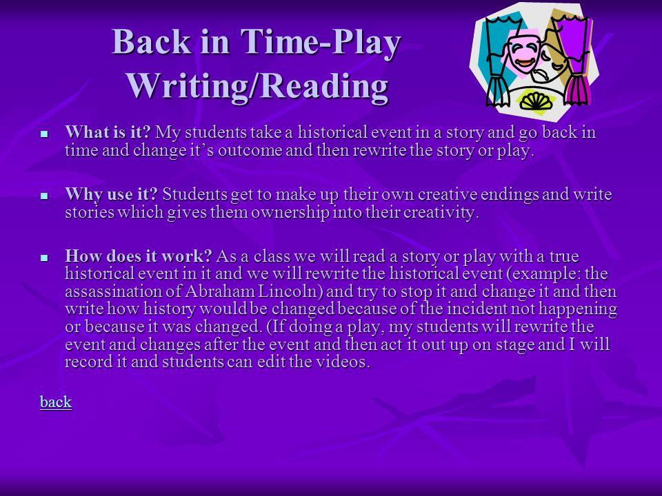 Back in Time-Play Writing/Reading