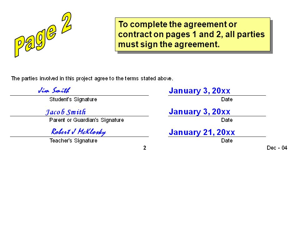 Page 2 To complete the agreement or contract on pages 1 and 2, all parties must sign the agreement.