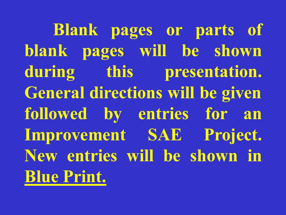Blank pages or parts of blank pages will be shown during this presentation.
