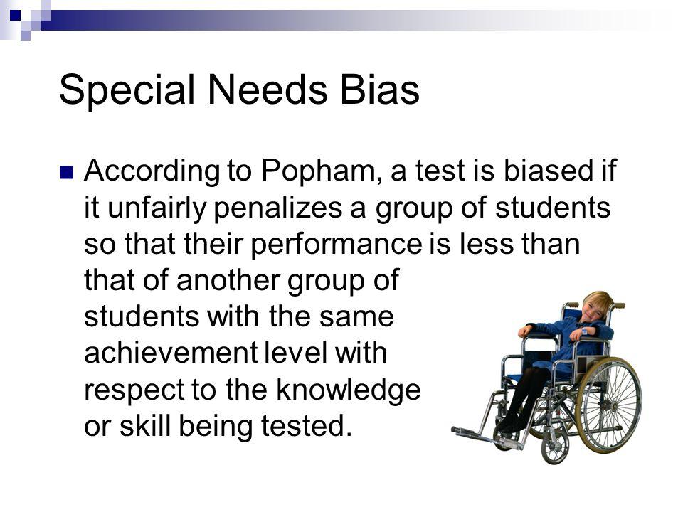 Special Needs Bias