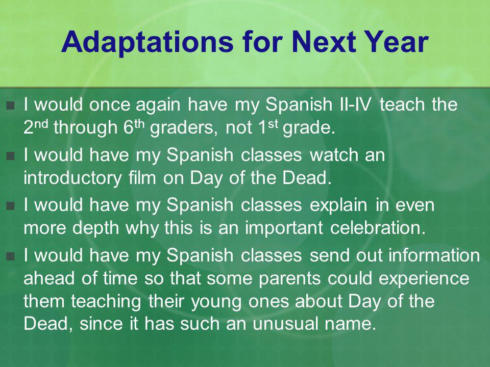 Adaptations for Next Year
