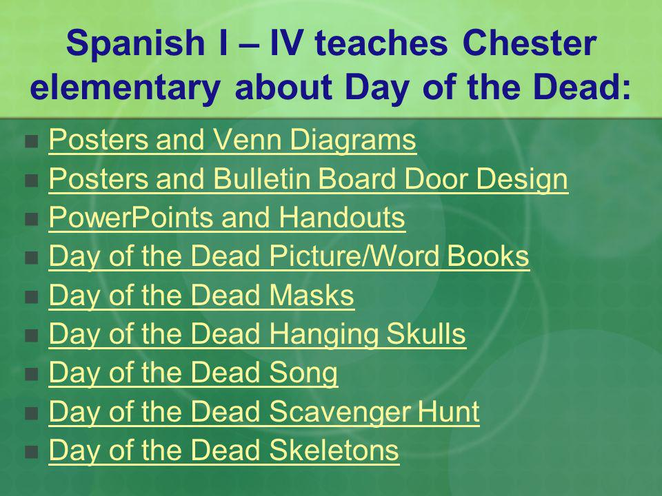 Spanish I – IV teaches Chester elementary about Day of the Dead: