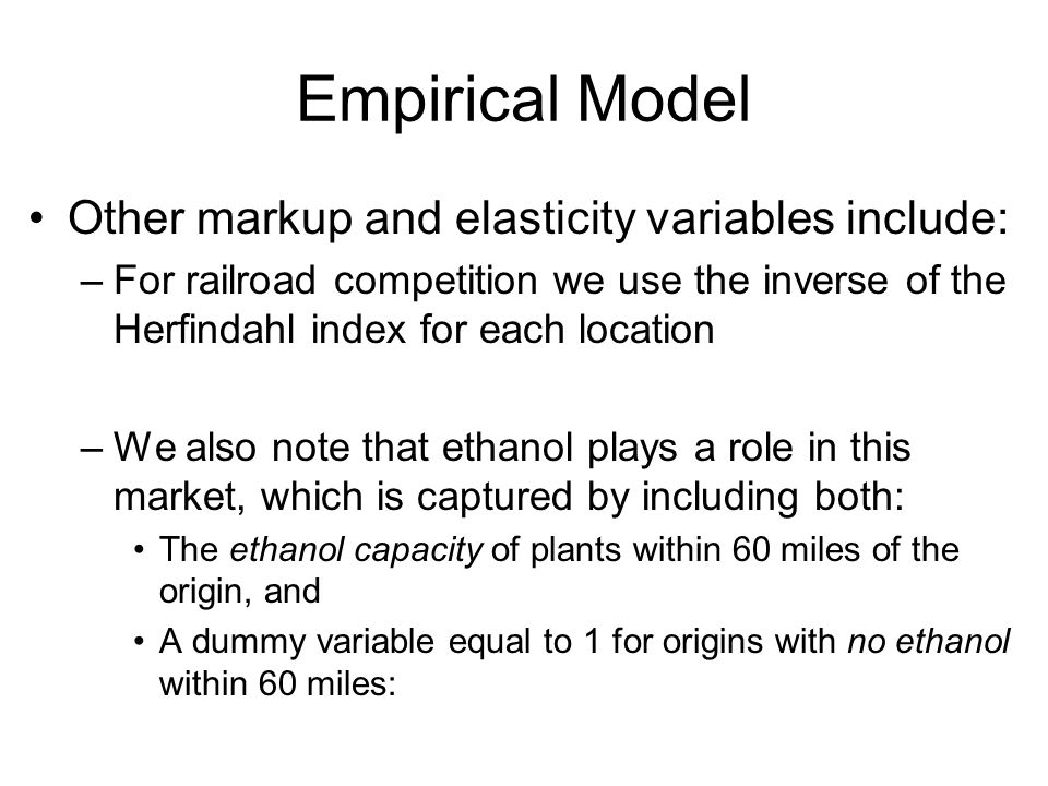 Empirical Model Other markup and elasticity variables include: